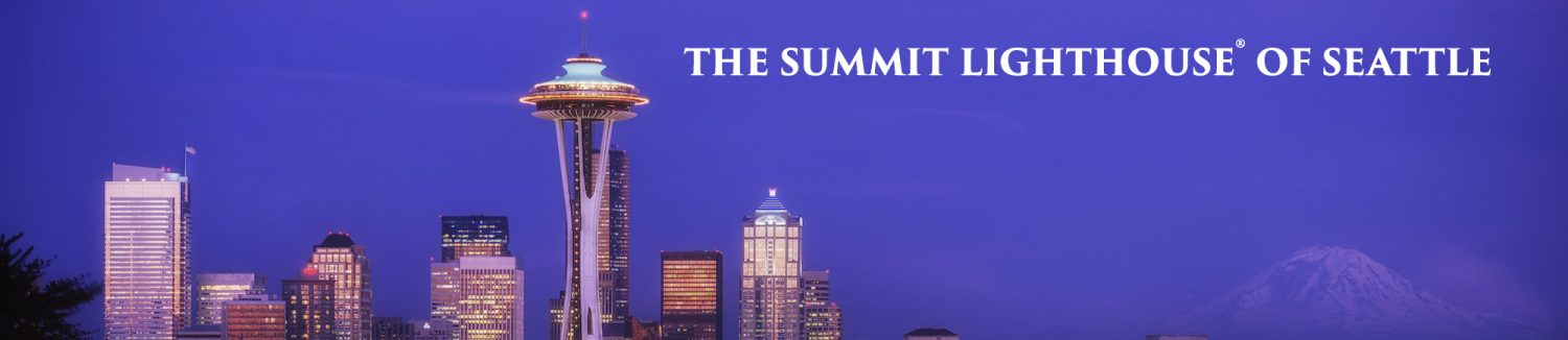 The Summit Lighthouse® of Seattle